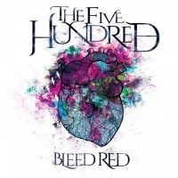 Purchase The Five Hundred - Bleed Red