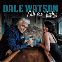 Purchase Dale Watson - Call Me Lucky