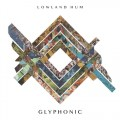 Buy Lowland Hum - Glyphonic Mp3 Download