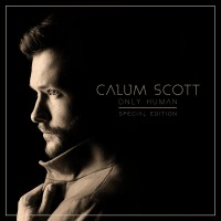 Purchase Calum Scott - Only Human (Special Edition)