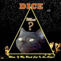 Purchase dice - What, If My Black Cat Is An Alien