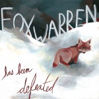 Purchase Foxwarren - Has Been Defeated