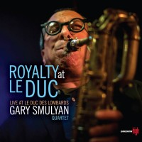 Purchase Gary Smulyan Quartet - Royalty At Le Duc