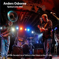Purchase Anders Osborne - Tipitina's Live 2006 CD1