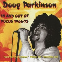Purchase Doug Parkinson - In & Out Of Focus 1966-75