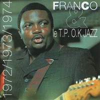Purchase Franco - 1972/1973/1974 (With T.P.O.K. Jazz)