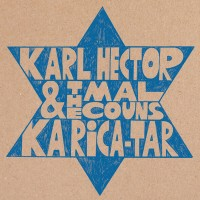 Purchase Karl Hector & The Malcouns - Ka Rica-Tar (EP)