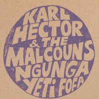 Purchase Karl Hector & The Malcouns - Ngunga Yeti Fofa (EP)