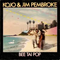 Purchase Kojo - Bee Tai Pop (With Jim Pembroke)