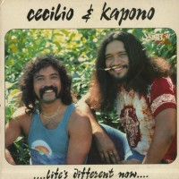 Purchase Cecilio & Kapono - Life's Different Now (Vinyl)