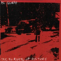 Purchase El Guapo - The Burden Of History
