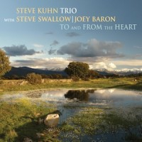 Purchase Steve Kuhn Trio - To And From The Heart (With Steve Swallow & Joey Baron)