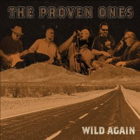 Purchase The Proven Ones - Wild Again