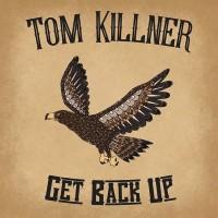 Purchase Tom Killner - Get Back Up