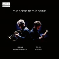 Purchase Colin Currie & Håkan Hardenberger - The Scene Of The Crime