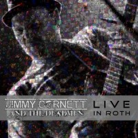 Purchase Jimmy Cornett And The Deadmen - Live In Roth