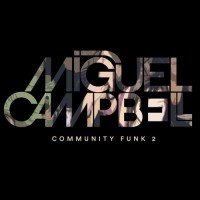 Purchase Miguel Campbell - Community Funk 2