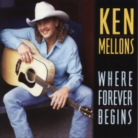 Purchase Ken Mellons - Where Forever Begins