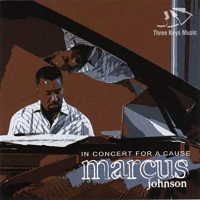 Purchase Marcus Johnson - In Concert For A Cause