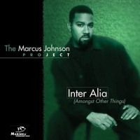 Purchase Marcus Johnson - Inter Alia (Amongst Other Things)