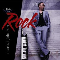 Purchase Marcus Johnson - This Is How I Rock