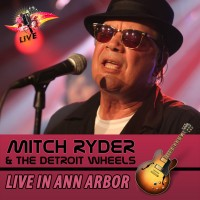 Purchase Mitch Ryder - Live In Ann Arbor