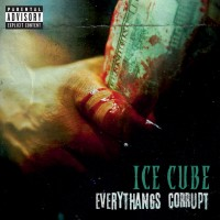 Purchase Ice Cube - Everythangs Corrupt