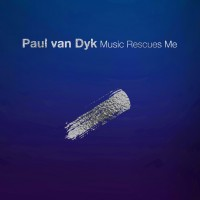 Purchase Paul Van Dyk - Music Rescues Me