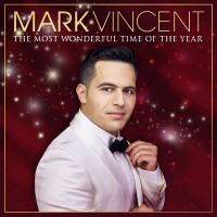 Purchase Mark Vincent - The Most Wonderful Time Of The Year