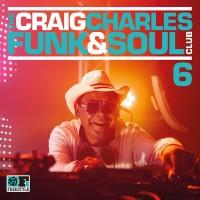 Purchase VA - The Craig Charles Funk & Soul Club, Vol. 6