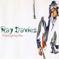 Purchase Ray Davies - Thanksgiving Day