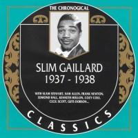 Purchase Slim Gaillard - The Chronological Classics: 1937-1938