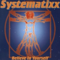 Purchase Systematixx - Believe In Yourself (CDS)