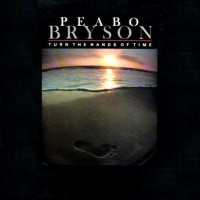 Purchase Peabo Bryson - Turn The Hands Of Time (Vinyl)