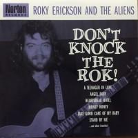 Purchase Roky Erickson & The Aliens - Don't Knock The Rok!