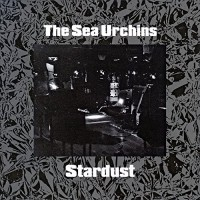Purchase The Sea Urchins - Stardust