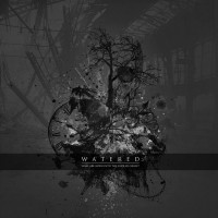 Purchase Watered - Some Are Born Into The Endless Night