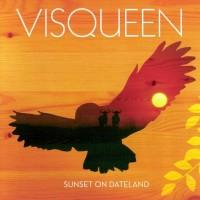 Purchase Visqueen - Sunset On Dateland