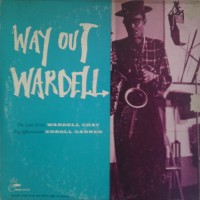 Purchase Wardell Gray - Way Out Wardell (Vinyl)