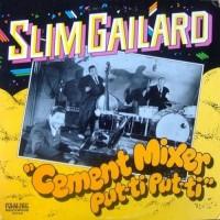 Purchase Slim Gaillard - Cement Mixer Put-Ti Put-Ti (Vinyl)