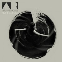 Purchase The Alternate Routes - Nothing More