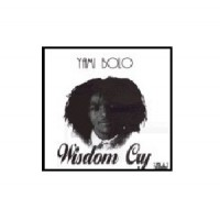 Purchase Yami Bolo - Wisdom Cry