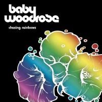 Purchase Baby Woodrose - Chasing Rainbows
