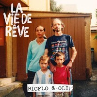 Purchase Bigflo & Oli - La Vie De Rêve