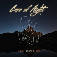 Purchase Care Of Night - Love Equals War