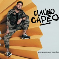 Purchase Claudio Capéo - Tant Que Rien Ne M'arrête