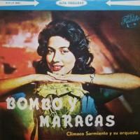Purchase Climaco Sarmiento Y Su Orquesta - Bombo Y Maracas (Vinyl)