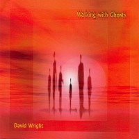 Purchase David Wright - Walking With Ghosts