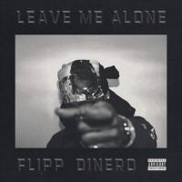 Purchase Flipp Dinero - Leave Me Alone (CDS)