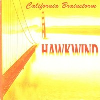 Purchase Hawkwind - California Brainstorm